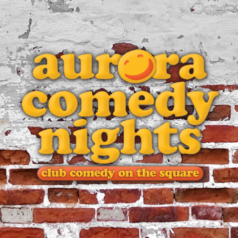 Aurora Comedy Nights