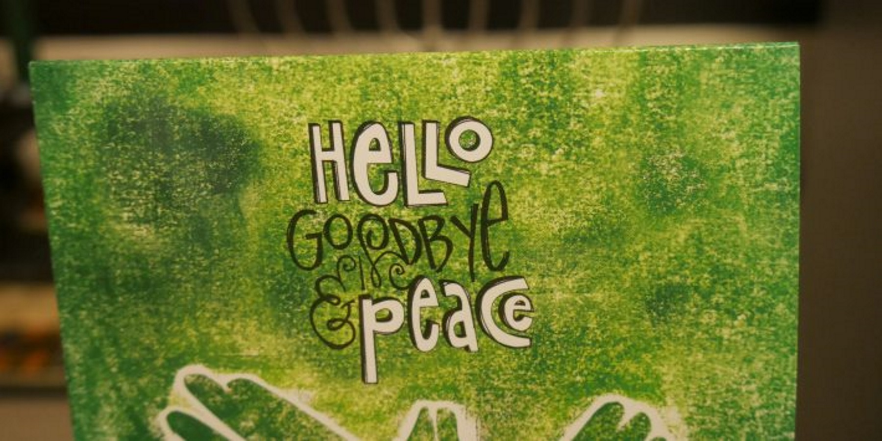 """Hellos, Goodbye and Peace"" album"